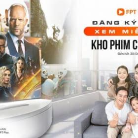 Giải trí tại gia trong mùa dịch với kho phim miễn phí từ FPT Play